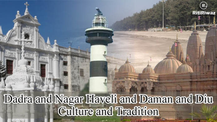 Dadra and Nagar Haveli and Daman and Diu Culture and Tradition