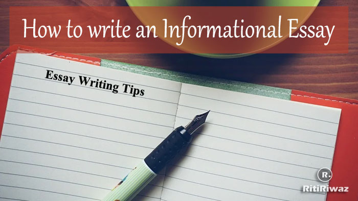 How to write an informational essay
