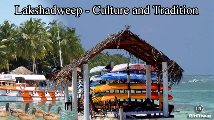 Lakshadweep – Culture and Tradition
