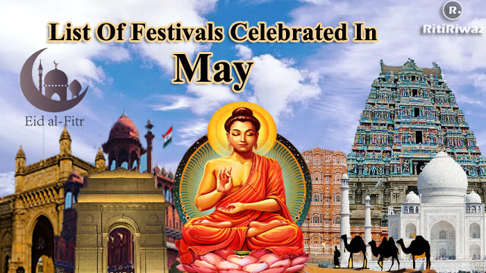 List Of Festivals Celebrated In The Month Of May