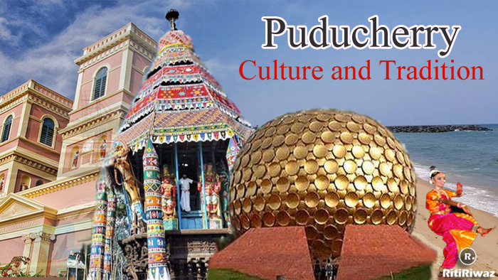 Puducherry – Culture and Tradition