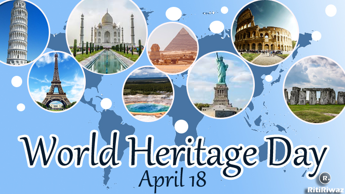 World Heritage Day | International Day For Monuments and Sites
