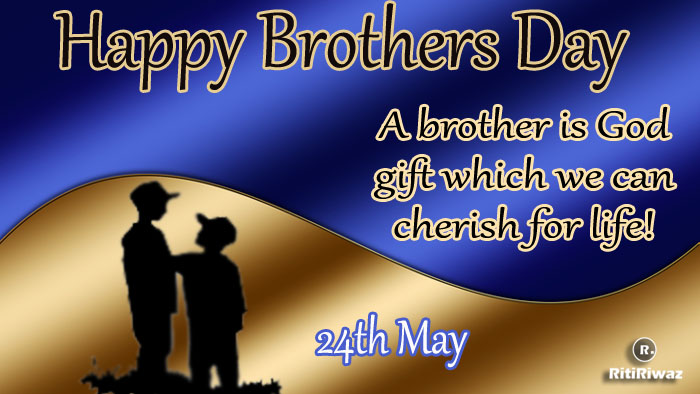 National Brother's Day – May 24th