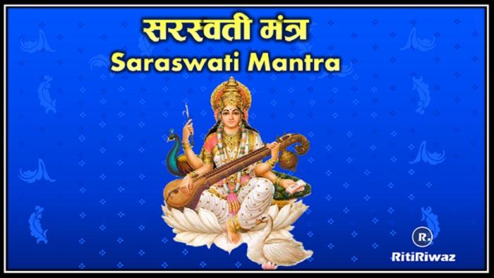 12 Powerful Saraswati Mantra – Meaning and Benefits