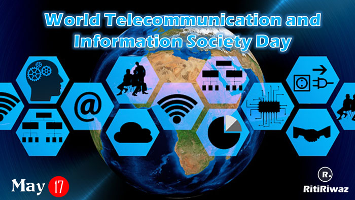World Telecommunication and Information Society Day – May 17