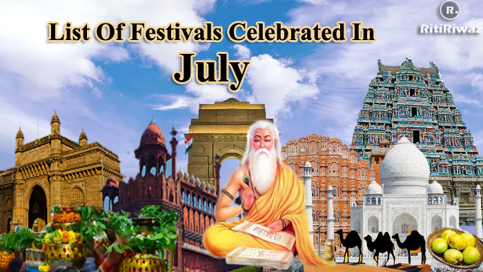 List Of Festivals Celebrated In The Month Of July