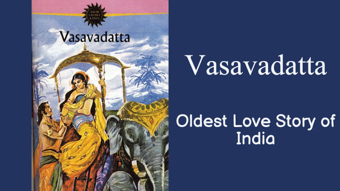 Udayana and Vasavadatta – Oldest Love Story of India
