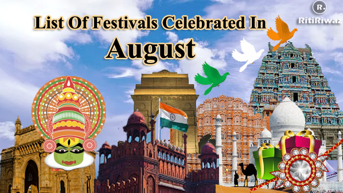 List Of Festivals Celebrated In The Month Of August