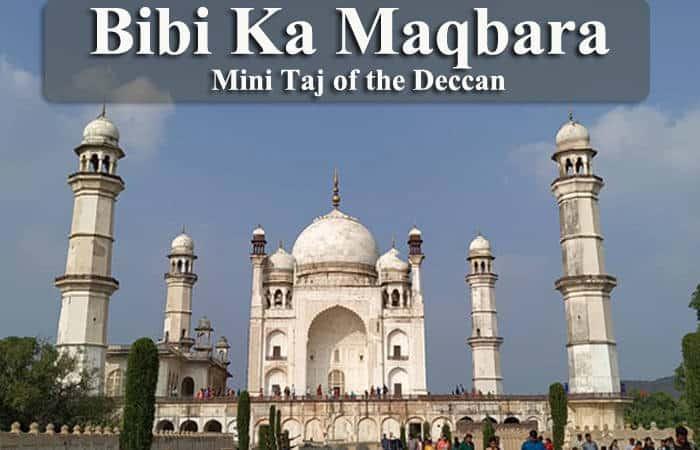 Bibi Ka Maqbara – Mini Taj of the Deccan