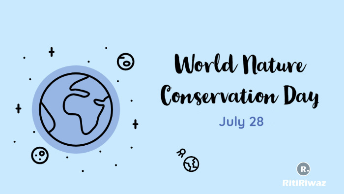 World Nature Conservation Day July 28
