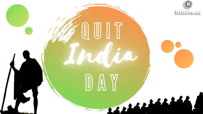 Quit India Day | August Kranti Day