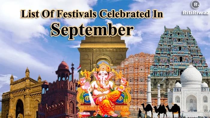 List Of Festivals Celebrated In The Month Of September