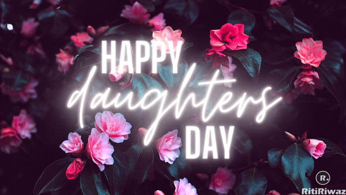 Daughters day 2021: Wishes, Messages, And Quotes