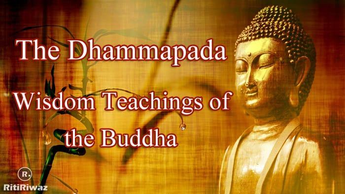 Excerpts from Buddha's The Dhammapada