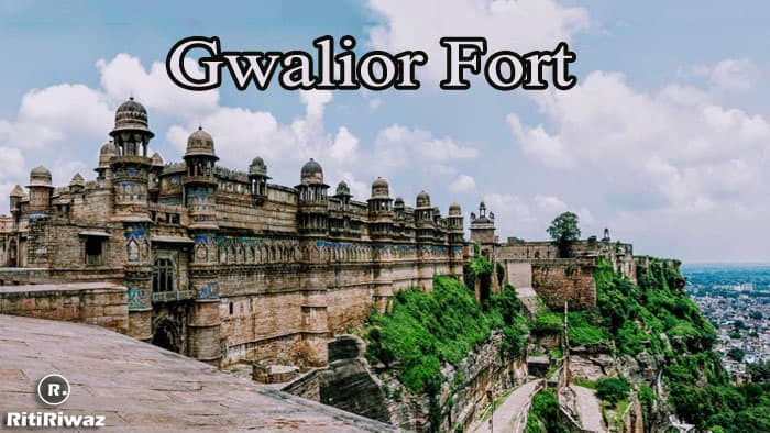 "Fort of Gwalior – ""Gibraltar of India"""