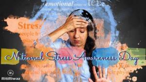 National Stress Awareness Day