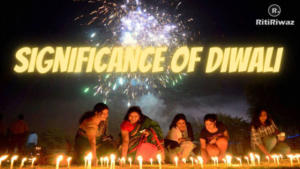 Significance of Diwali
