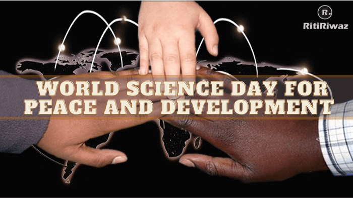 World Science Day for Peace and Development – 10th November