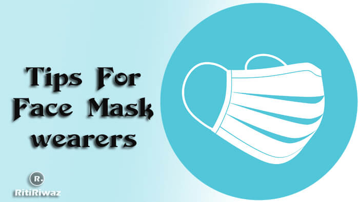 Tips for face mask wearers