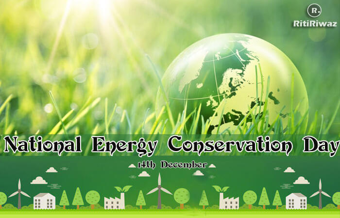 National Energy Conservation Day (India) – 14th December