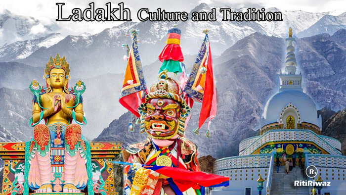Ladakh – Culture and Tradition