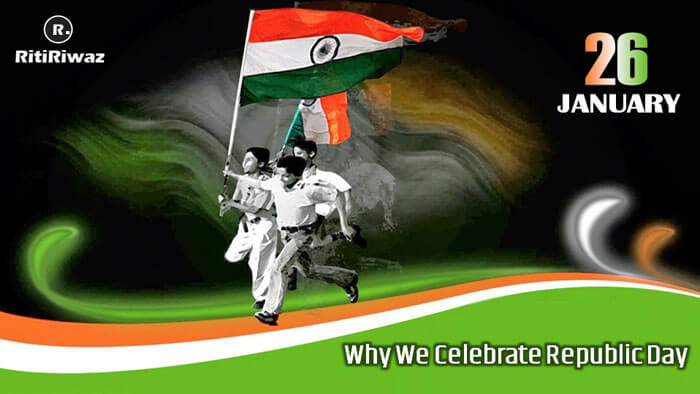 Why We Celebrate Republic Day?
