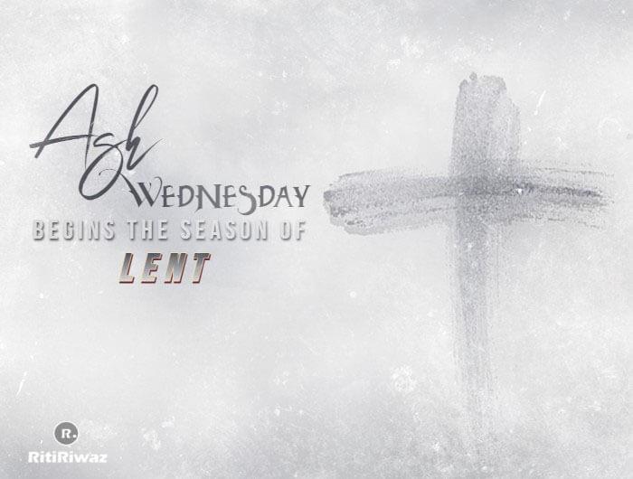Ash Wednesday – The Season Of Lent Begins