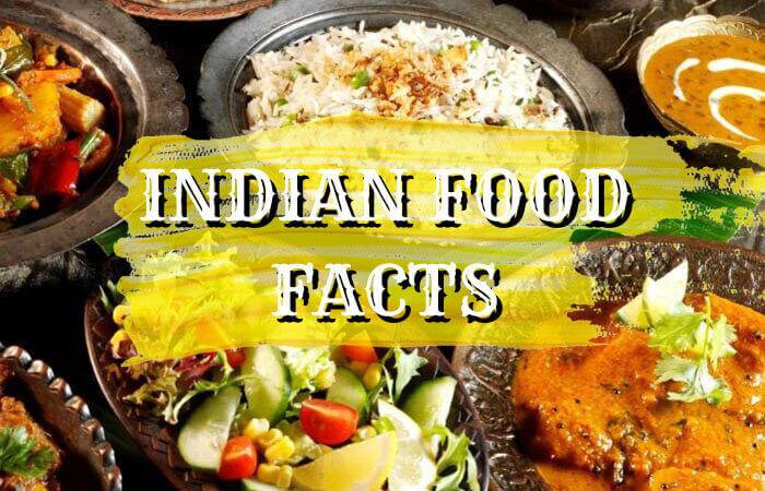 15 Interesting Facts about Indian Food