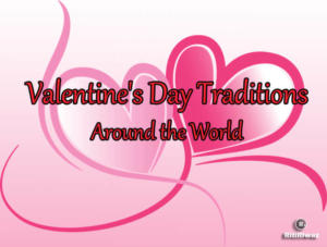Valentine's Day Traditions
