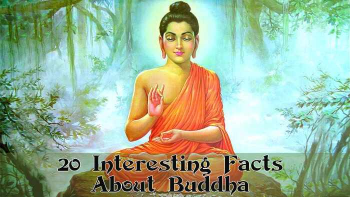 20 Interesting Facts About Buddha