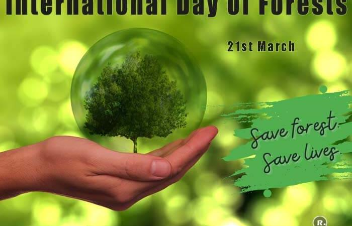 International Day of Forests – 21st March