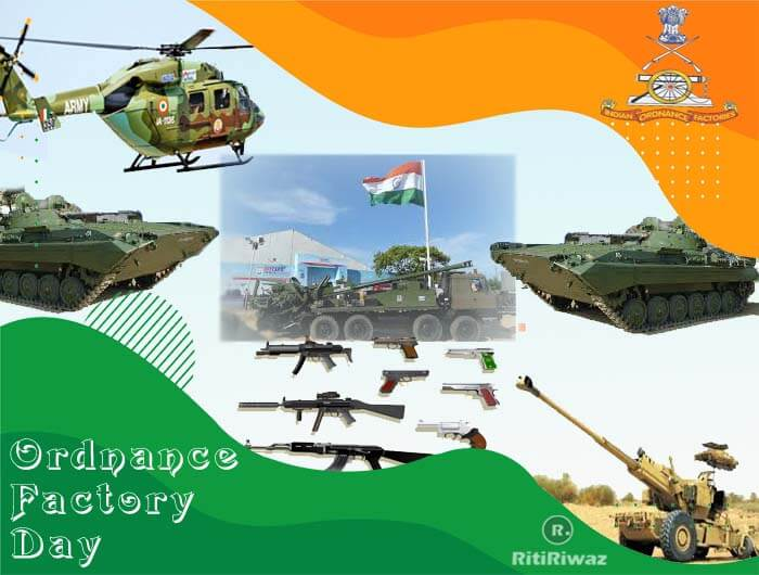 Ordnance Factories Day – March 18th