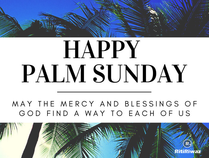 Palm Sunday 2021 Wishes Quotes Messages Ritiriwaz