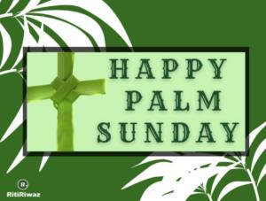 Palm Sunday wishes