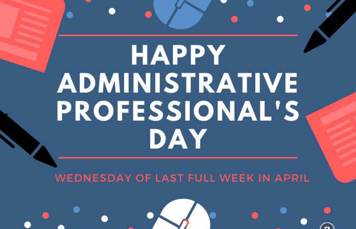 Administrative Professional's Day | Secretaries day