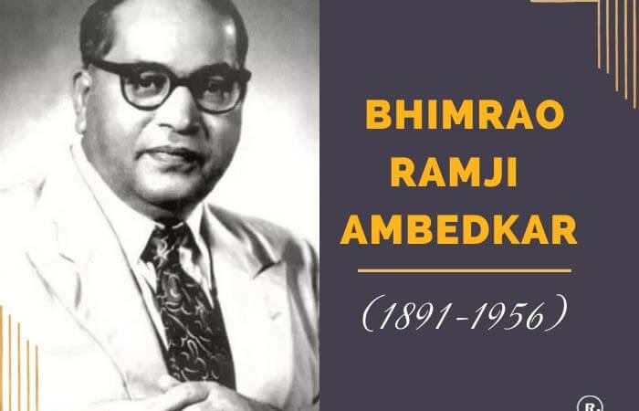 Bhimrao Ramji Ambedkar (1891-1956)
