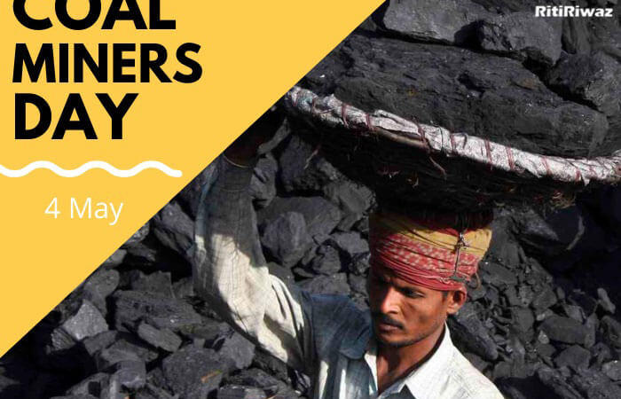 Coal Miners Day – 4th May