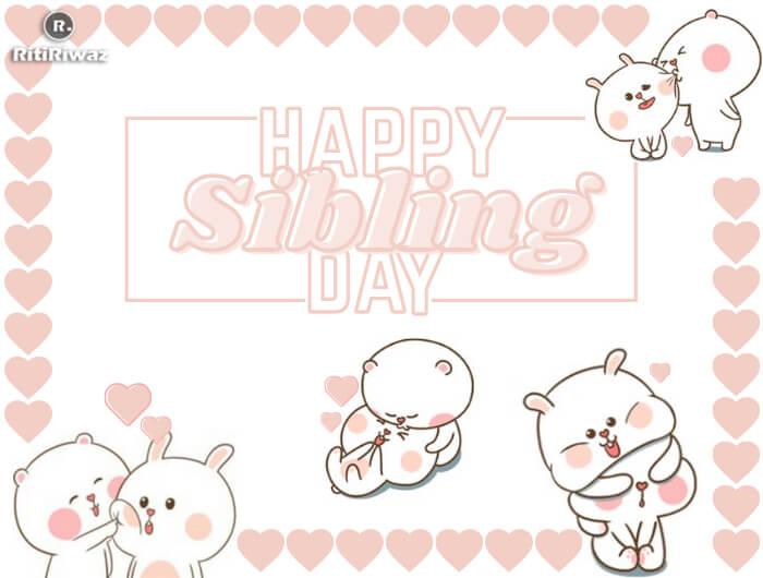 Sibling Day – April 10