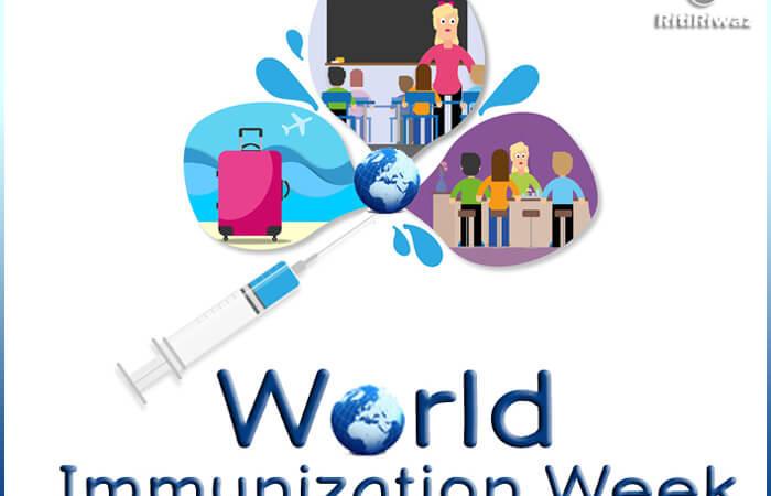 World Immunization Week – Last Week Of April