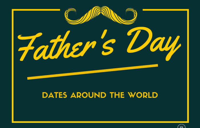 Father's Day Dates Around The World
