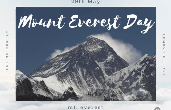Mount Everest Day – 29th May