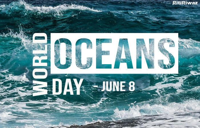 World Oceans Day – June 8th