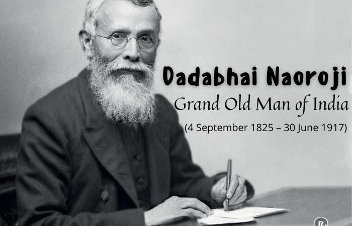 Dadabhai Naoroji – Grand Old Man of India
