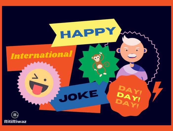International Joke Day – 1 July