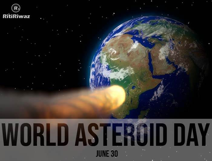 World Asteroid Day – June 30th