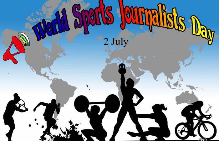 World Sports Journalists Day – 2nd July