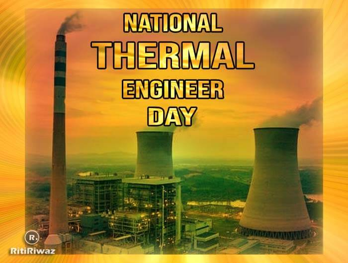 National Thermal Engineer Day