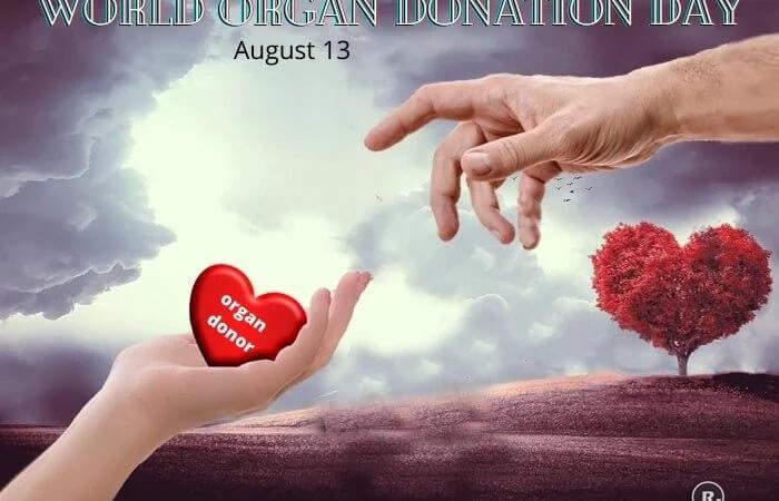 World Organ Donation Day – 13th August
