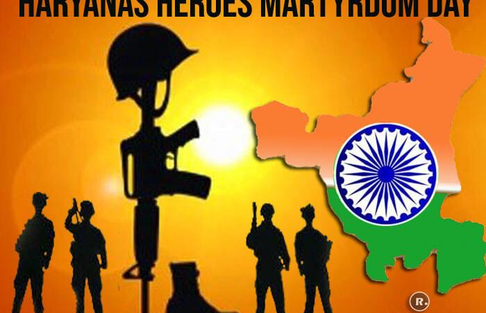 Haryana Heroes Martyrdom Day