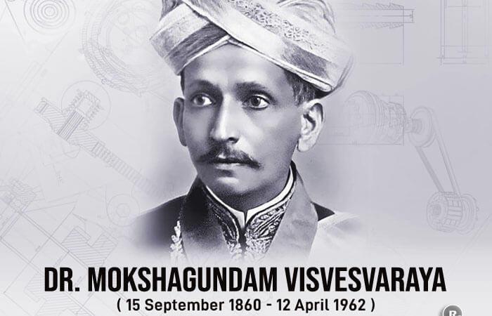 Dr. Mokshagundam Visvesvaraya (15 September 1860 – 12 April 1962)